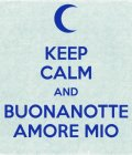 keep-calm-and-buonanotte-amore-mio